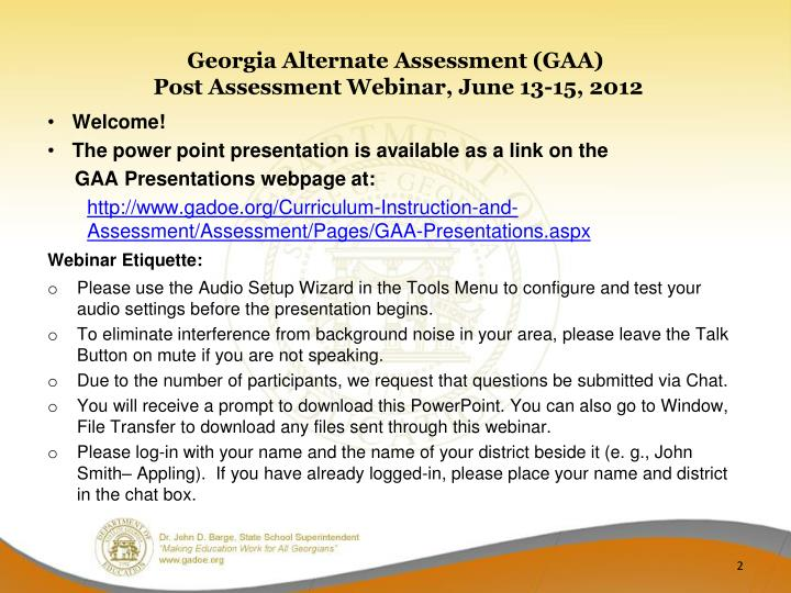 Georgia alternate assessment gaa post assessment webinar june 13 15 2012