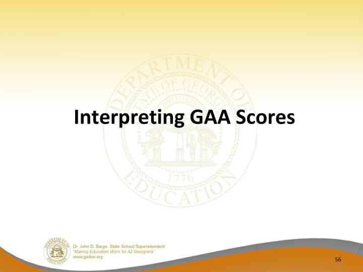 Interpreting GAA Scores