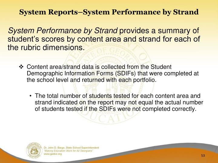 System Reports–System Performance by Strand