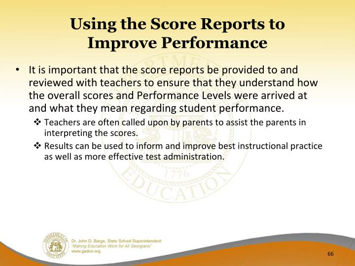 Using the Score Reports to