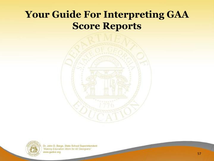 Your Guide For Interpreting GAA Score Reports