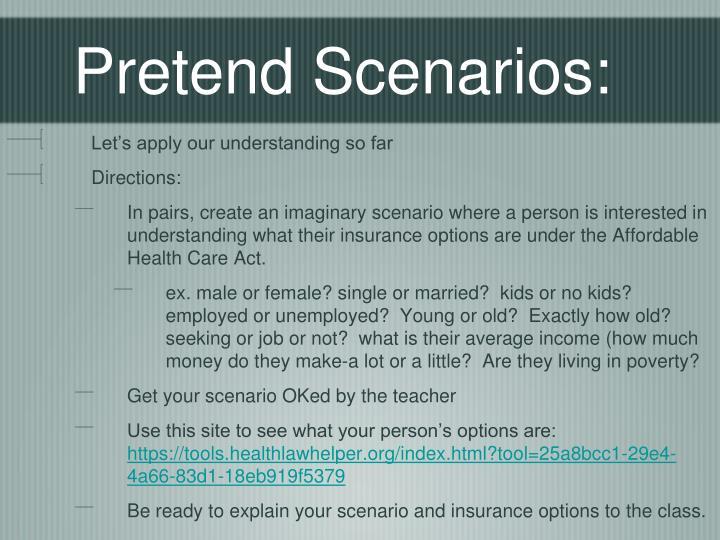 Pretend Scenarios: