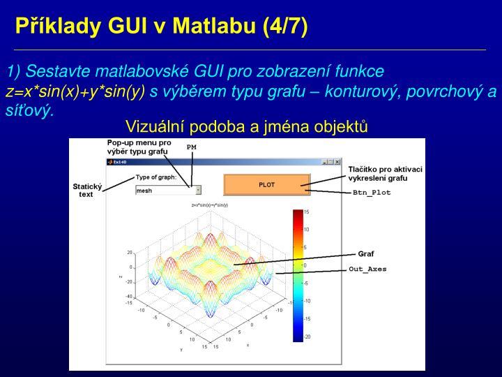 1) Sestavte matlabovské GUI pro zobrazení funkce