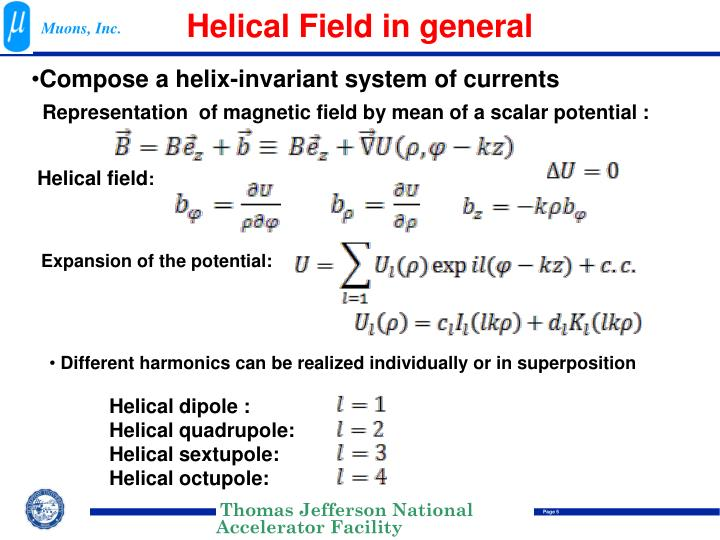 Helical Field in general