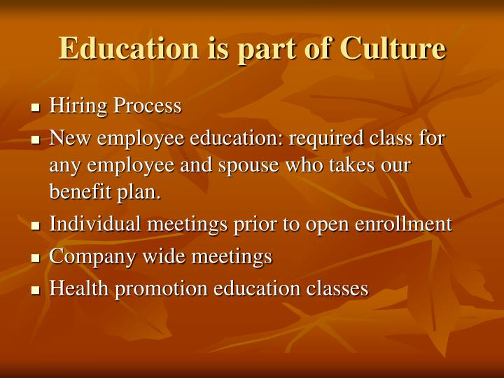 Education is part of Culture