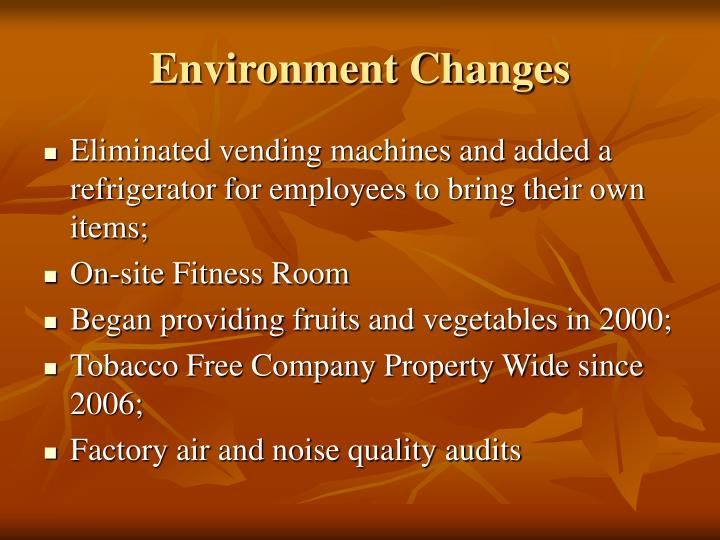 Environment Changes