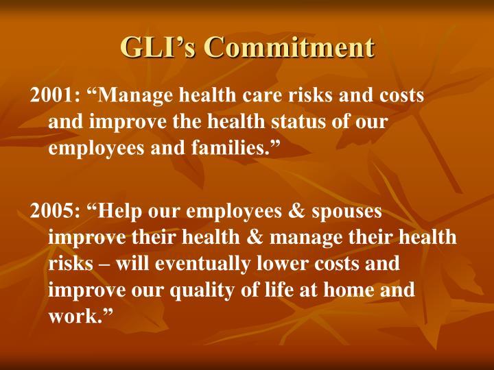 GLI's Commitment