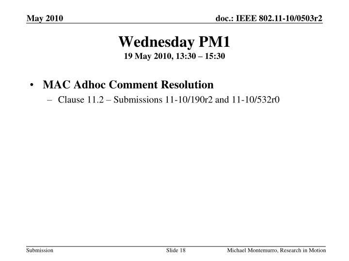 Wednesday PM1