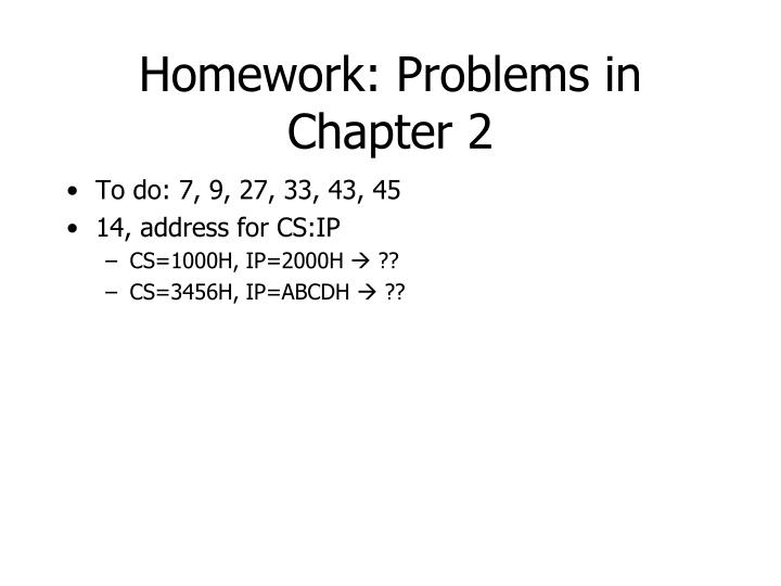 Homework: Problems in Chapter 2