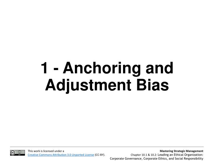 1 - Anchoring and Adjustment Bias
