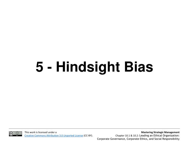 5 - Hindsight Bias