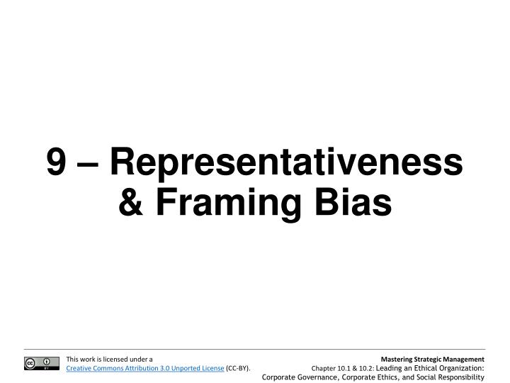 9 – Representativeness & Framing Bias