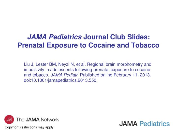 Jama pediatrics journal club slides prenatal exposure to cocaine and tobacco