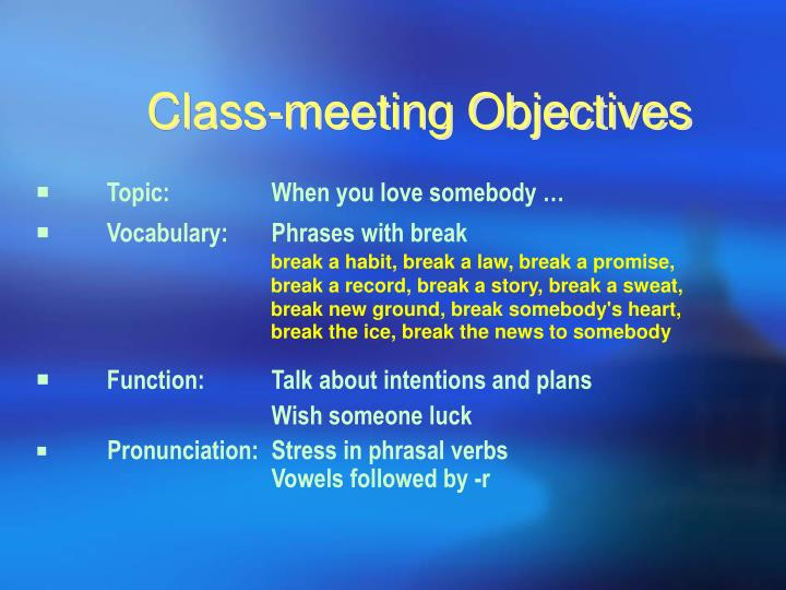 Class meeting objectives
