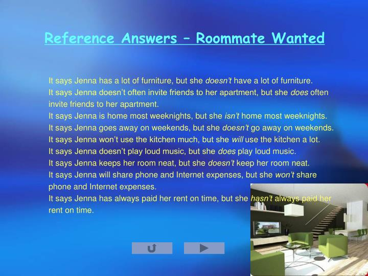 Reference Answers – Roommate Wanted