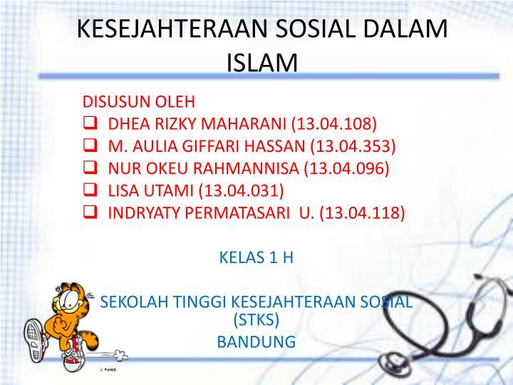 KESEJAHTERAAN SOSIAL DALAM ISLAM