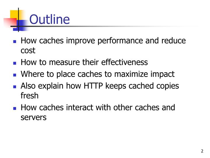 How caches improve performance and reduce cost