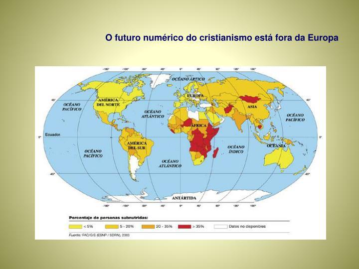 O futuro numérico do cristianismo está fora da Europa