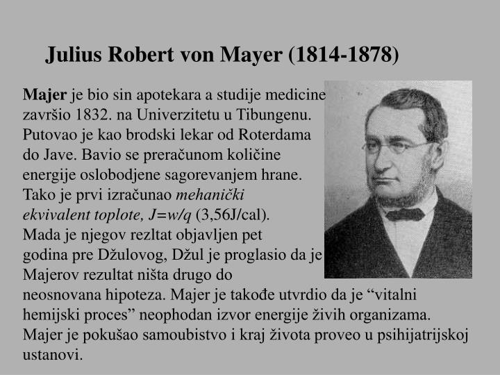 Julius Robert von Mayer (1814-1878)