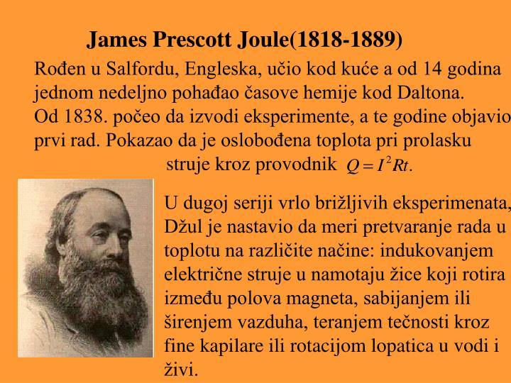James Prescott Joule(1818-1889)