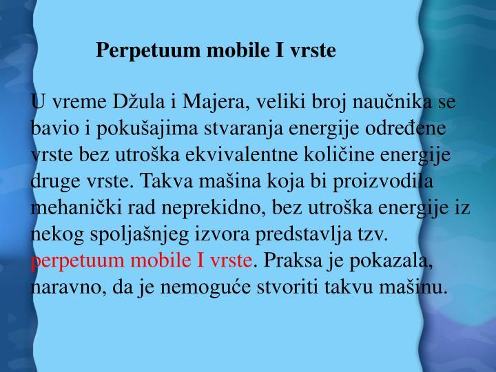 Perpetuum mobile I vrste