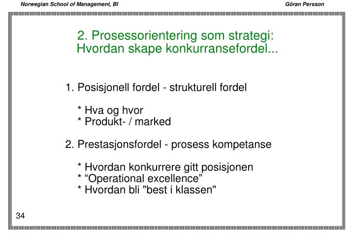 2. Prosessorientering som strategi: