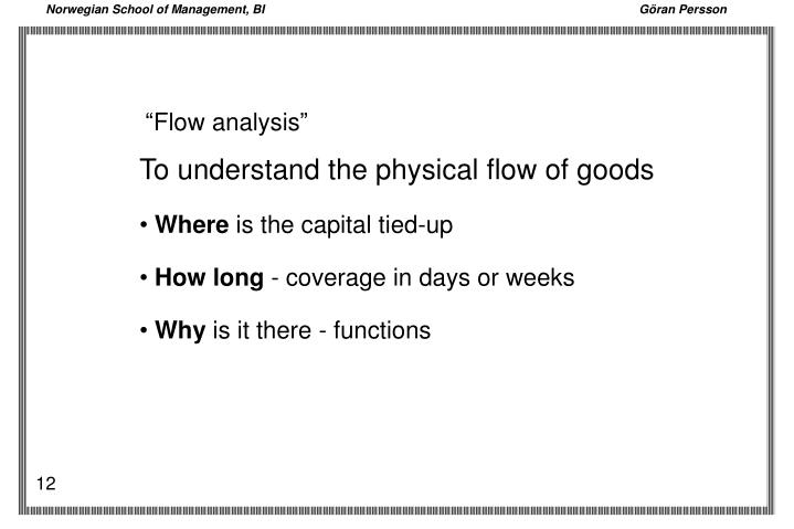 """Flow analysis"""