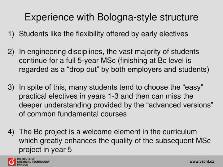 Experience with Bologna-style structure