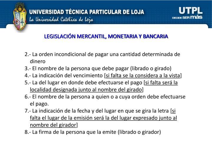 LEGISLACIÓN MERCANTIL, MONETARIA Y BANCARIA
