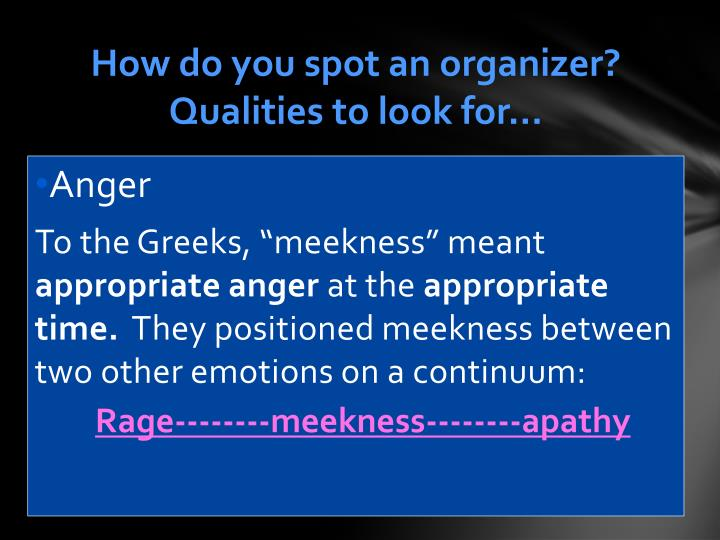 How do you spot an organizer?