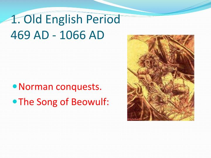 1 old english period 469 ad 1066 ad