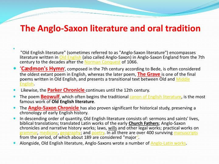 The Anglo-Saxon literature and oral tradition