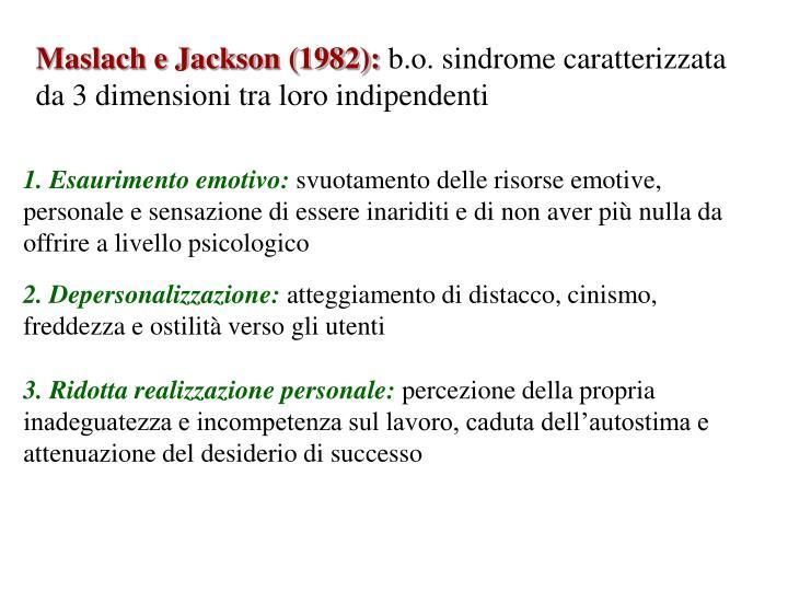Maslach e Jackson (1982):
