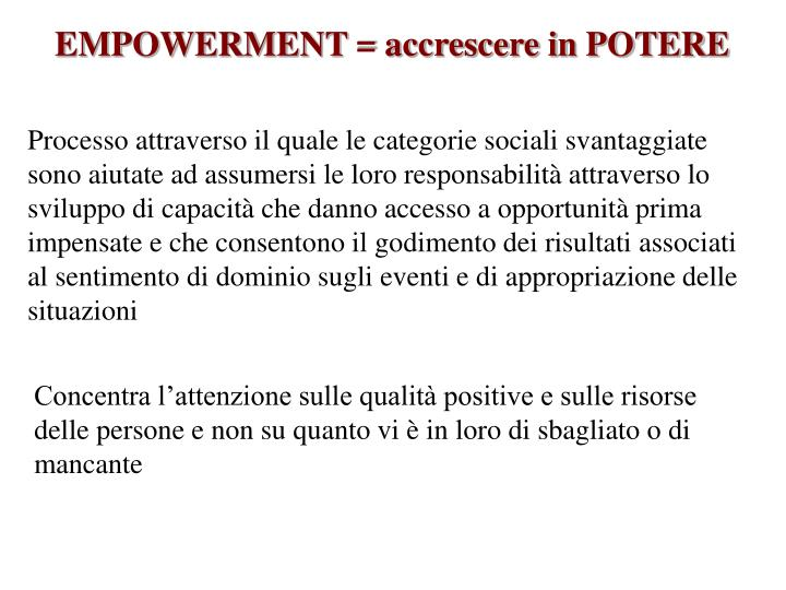 EMPOWERMENT = accrescere in POTERE