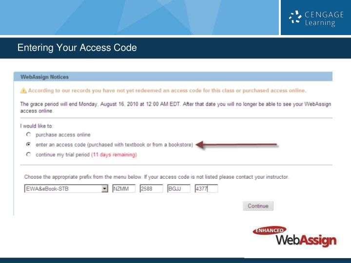 Entering Your Access Code