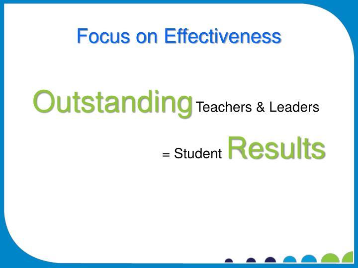 Focus on Effectiveness