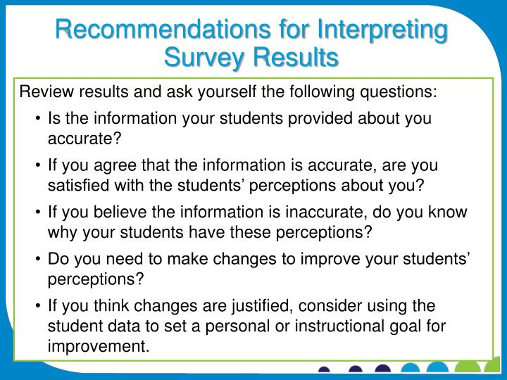 Recommendations for Interpreting Survey Results