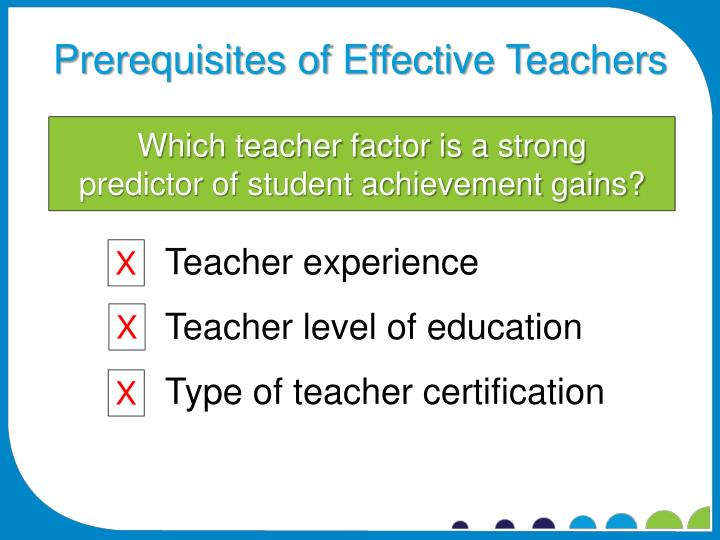 Which teacher factor is a strong