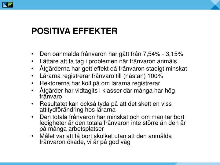 Positiva effekter