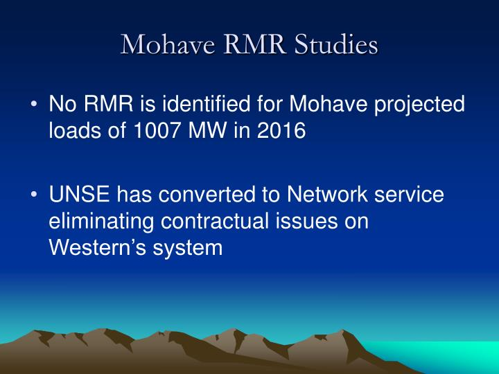 Mohave RMR Studies