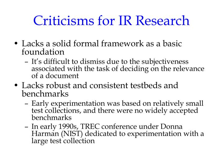 Criticisms for IR Research
