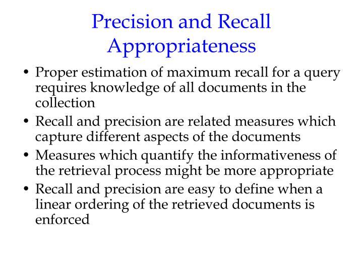 Precision and Recall Appropriateness