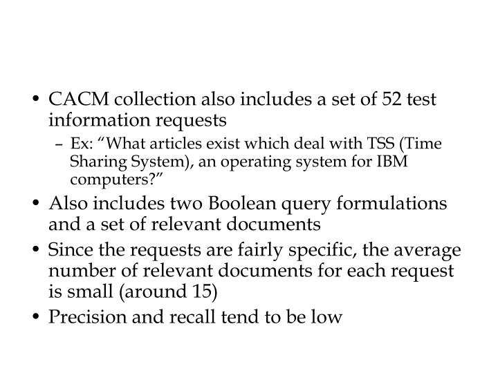 CACM collection also includes a set of 52 test information requests