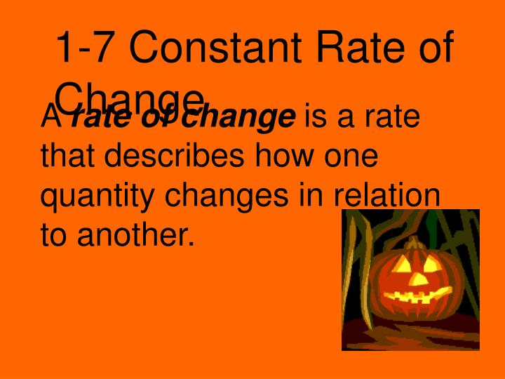 1-7 Constant Rate of Change