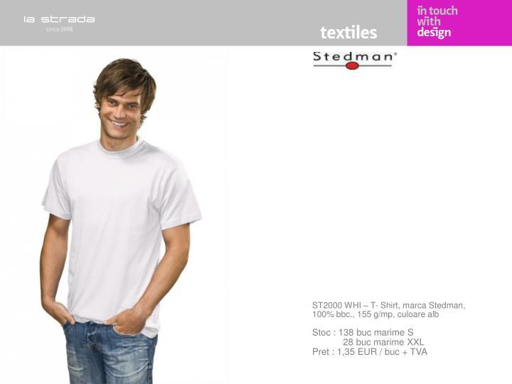 ST2000 WHI – T- Shirt, marca Stedman, 100% bbc., 155 g/mp, culoare alb