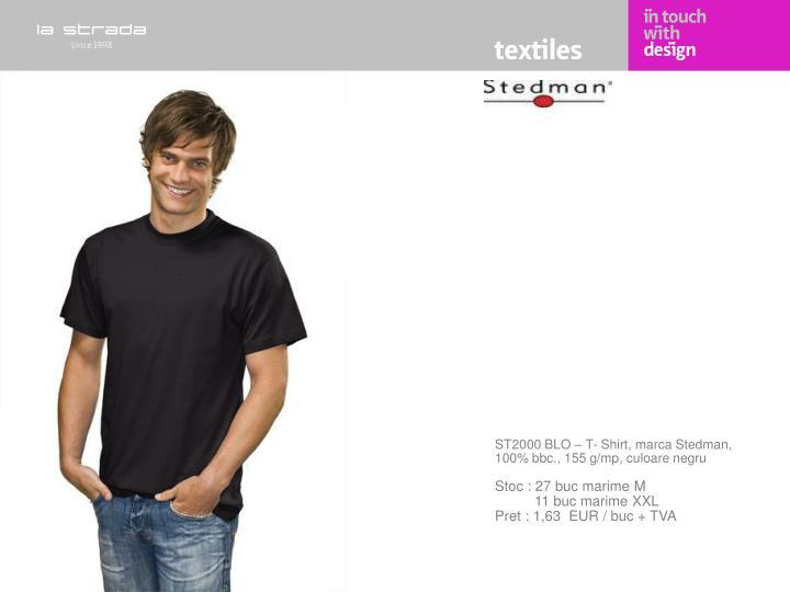 ST2000 BLO – T- Shirt, marca Stedman, 100% bbc., 155 g/mp, culoare negru