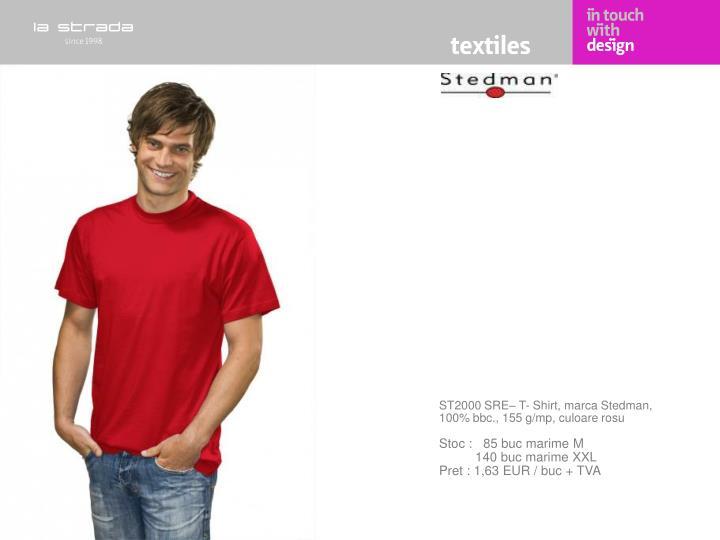 ST2000 SRE– T- Shirt, marca Stedman, 100% bbc., 155 g/mp, culoare rosu