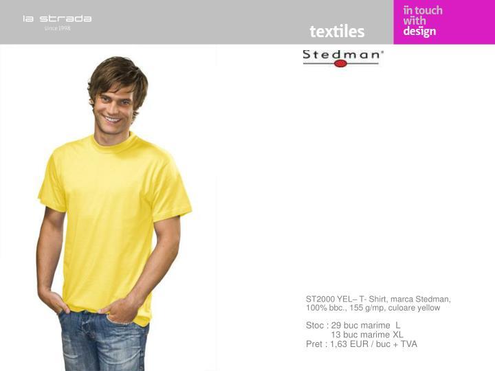 ST2000 YEL– T- Shirt, marca Stedman, 100% bbc., 155 g/mp, culoare yellow