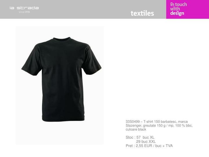 33S0499 – T-shirt 150 barbatesc, marca Slazenger, greutate 150 g / mp, 100 % bbc, culoare black