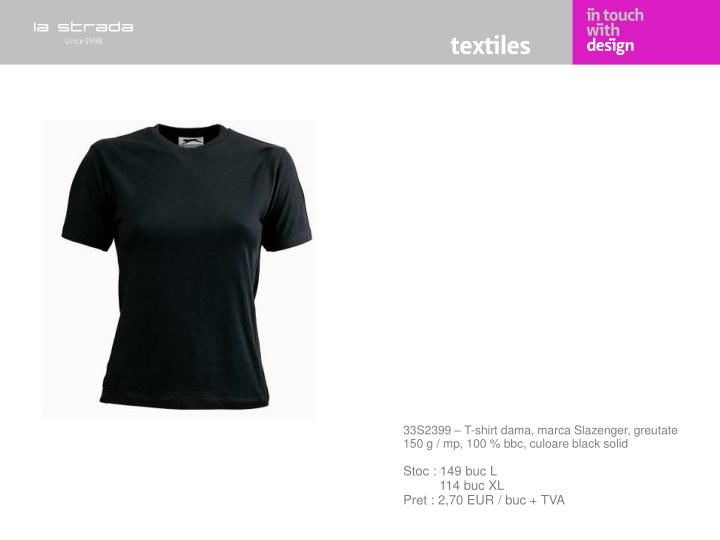 33S2399 – T-shirt dama, marca Slazenger, greutate 150 g / mp, 100 % bbc, culoare black solid